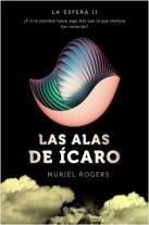 portada_la-esfera-las-alas-de-icaro-trilogia-la-esfera-2_muriel-rogers_201603181306.jpg